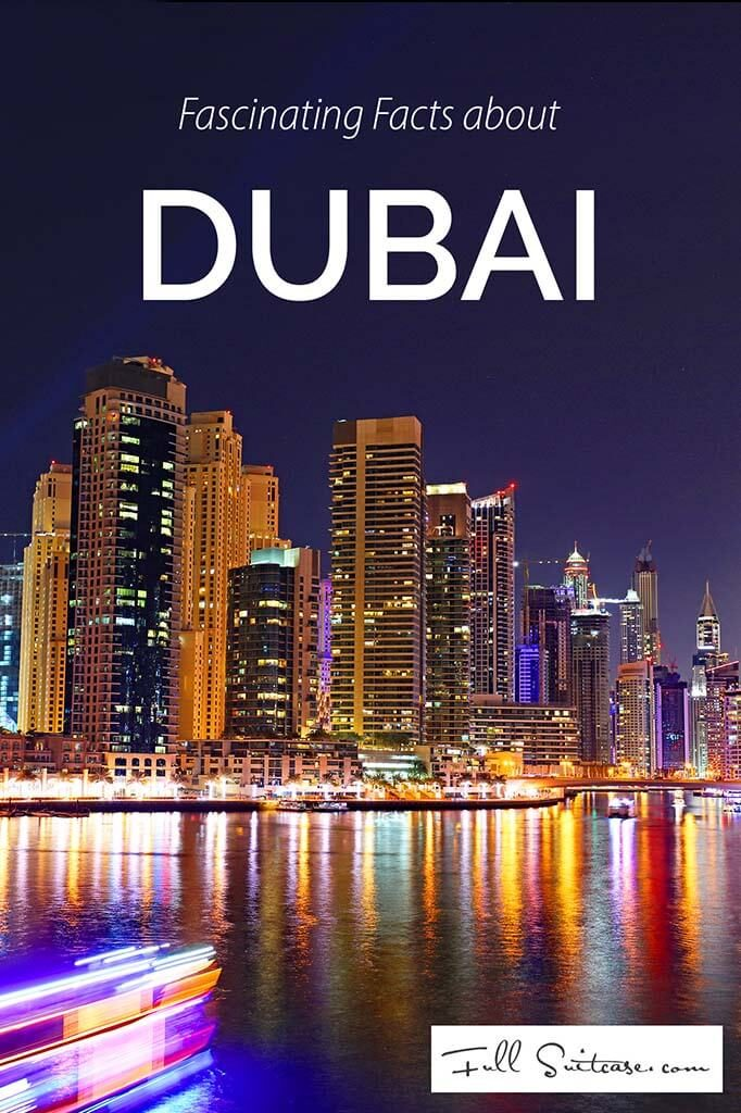 All kinds of interesting and fascinating facts about Dubai