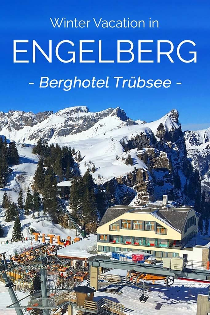 Skiing in Engelberg Switzerland and all you might want to know about staying at Berghotel Trubsee
