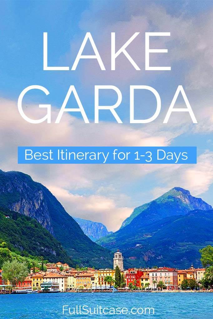 See the best of Lake Garda in Italy with our suggested itinerary for one, two, or three days