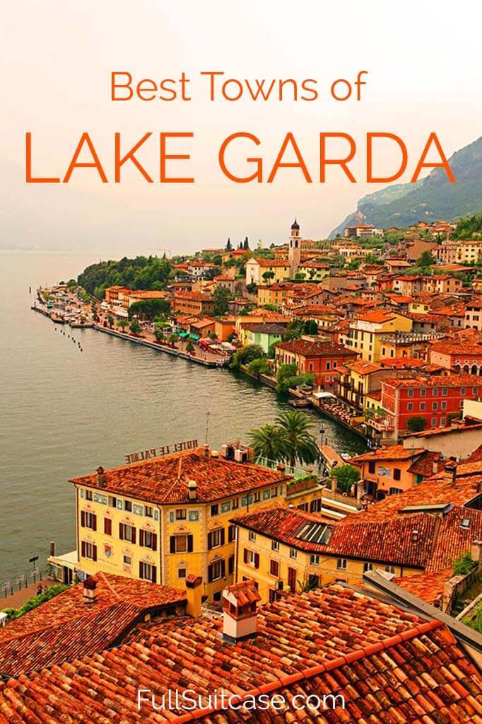 The most beautiful places and charming towns along the Lake Garda in Italy