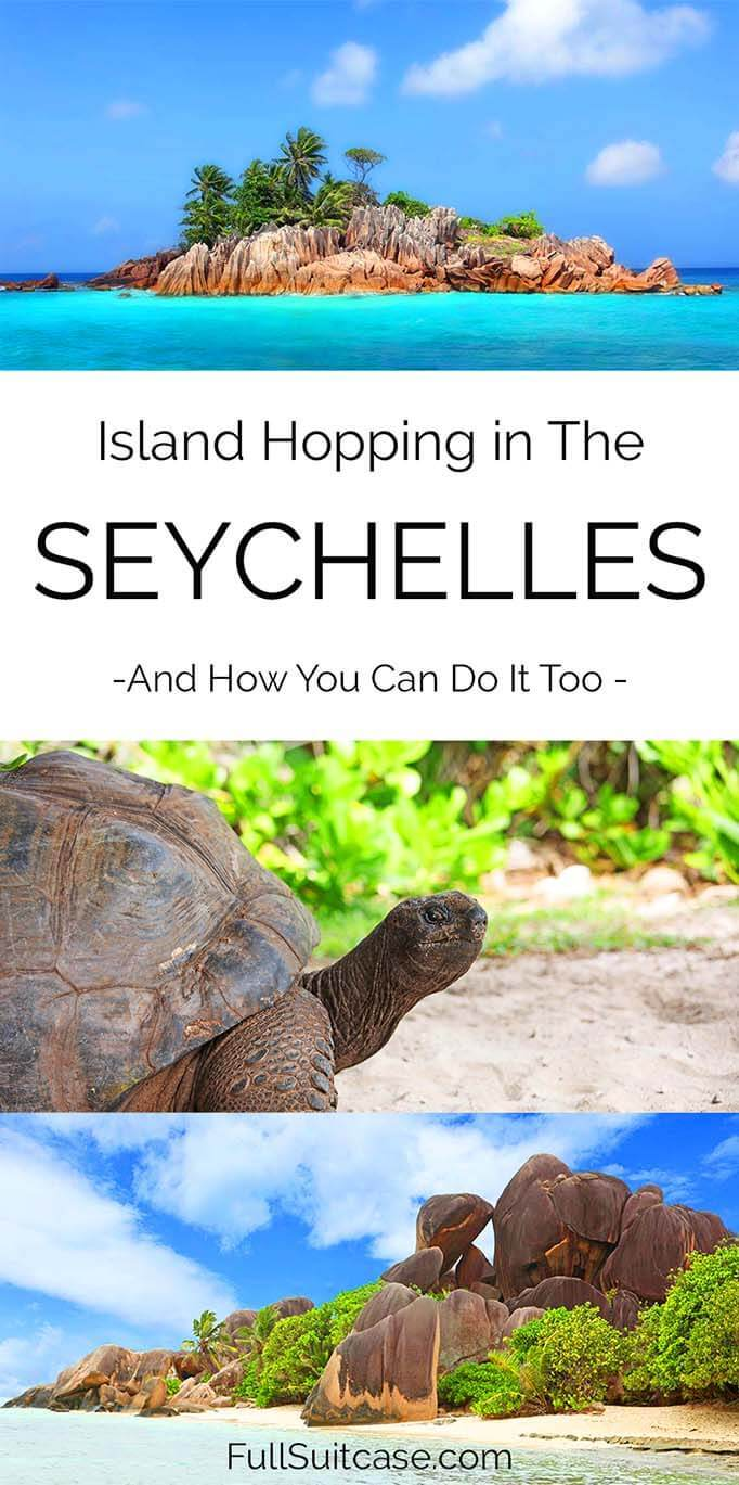 How to easily visit the most beautiful Islands of the Seychelles