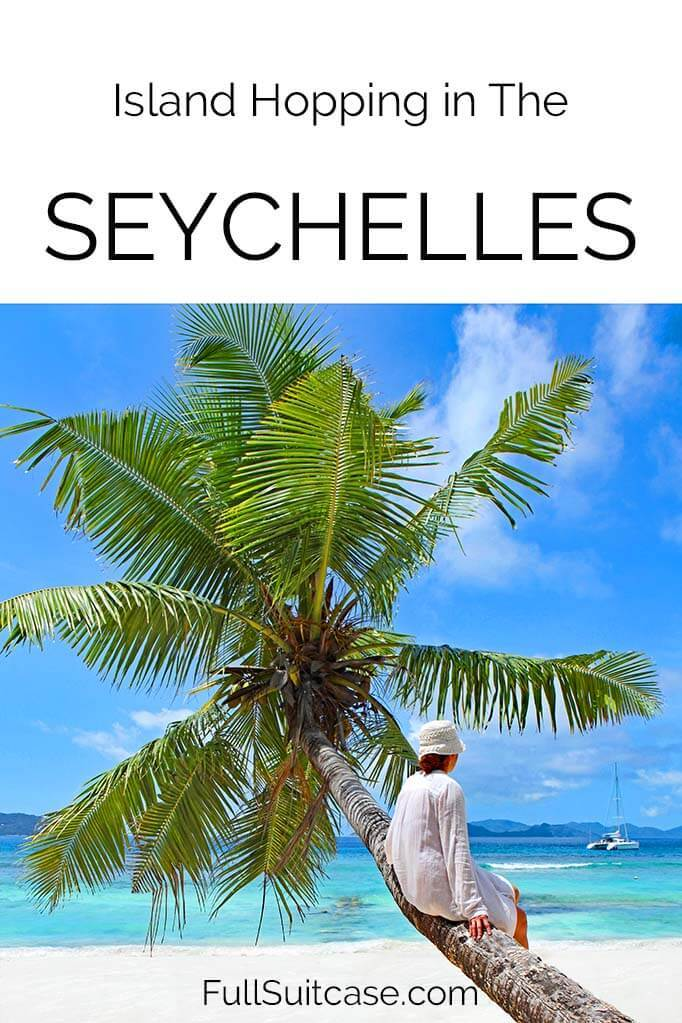Island hopping in the Seychelles - which islands to see and how