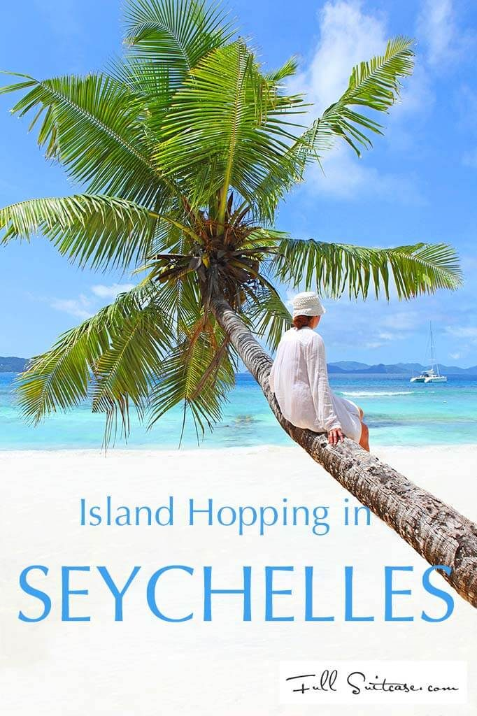 Island hopping is the best way to discover the Seychelles