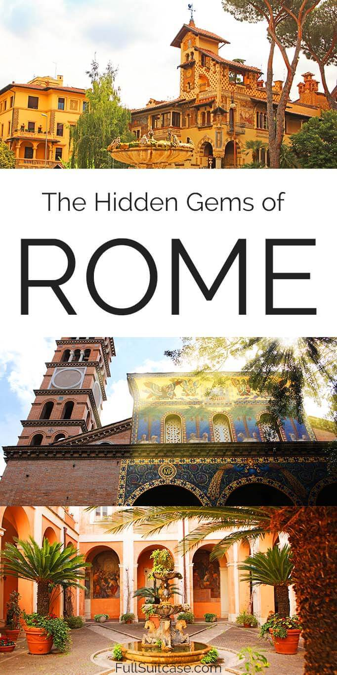 Rome secret places and lesser known hidden gems of Italy's capital city