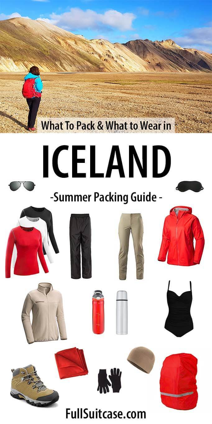 What to pack and what to wear in Iceland - Iceland clothing for summer
