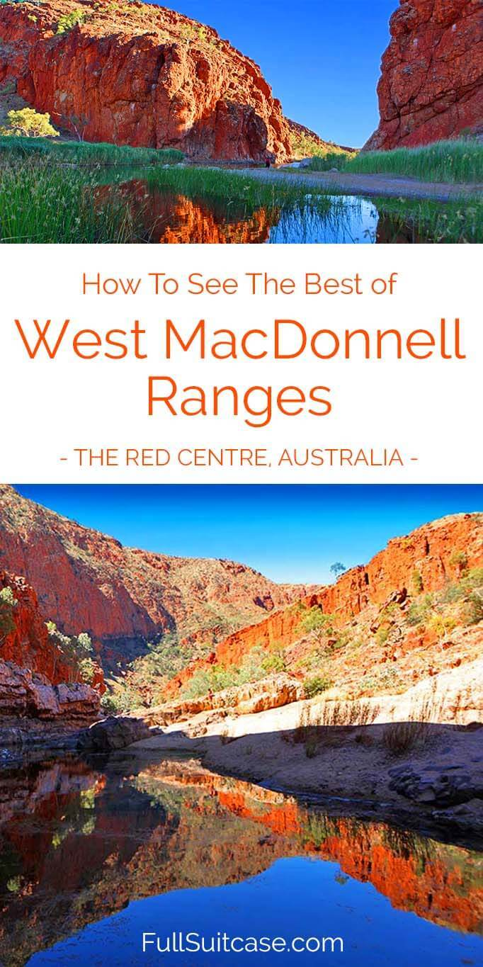 How to see the best of West MacDonnell Ranges in Australia's Red Centre