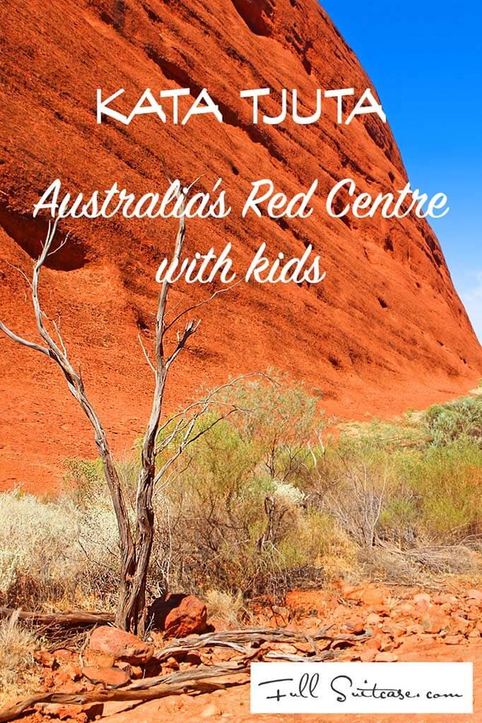 Kata Tjuta with kids - Australia's Red Centre