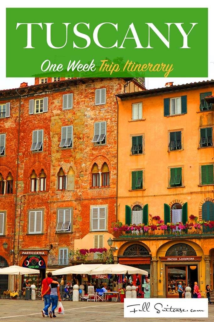 One week trip itinerary - how to see the best of Tuscany in 7 days