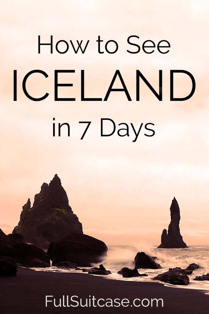 How to see the best of Iceland in 7 days