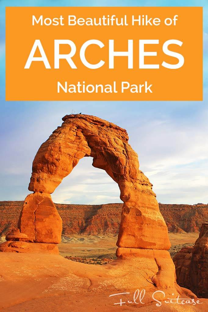 Delicate Arch - the most beautiful hike of Arches National Park