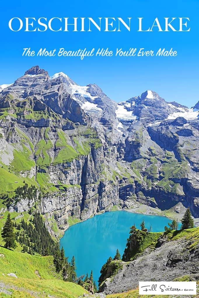 Oeschinen Lake UNESCO World Heritage site the most beautiful hike in Switzerland and probably in the world