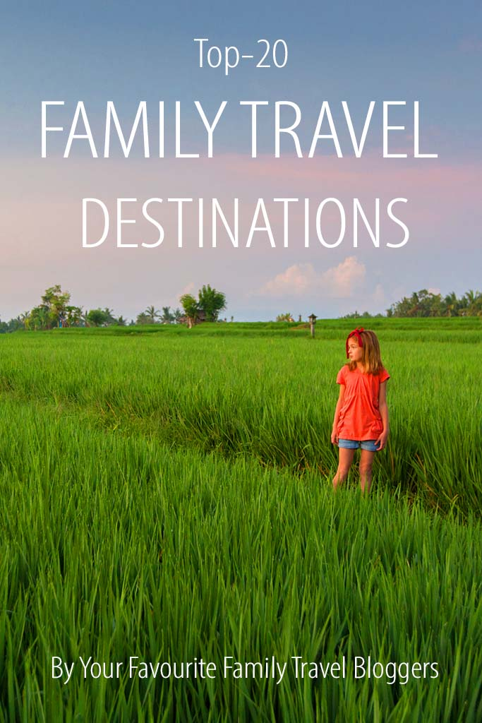 Best family travel destinations by your favourite family travel bloggers. Find out!