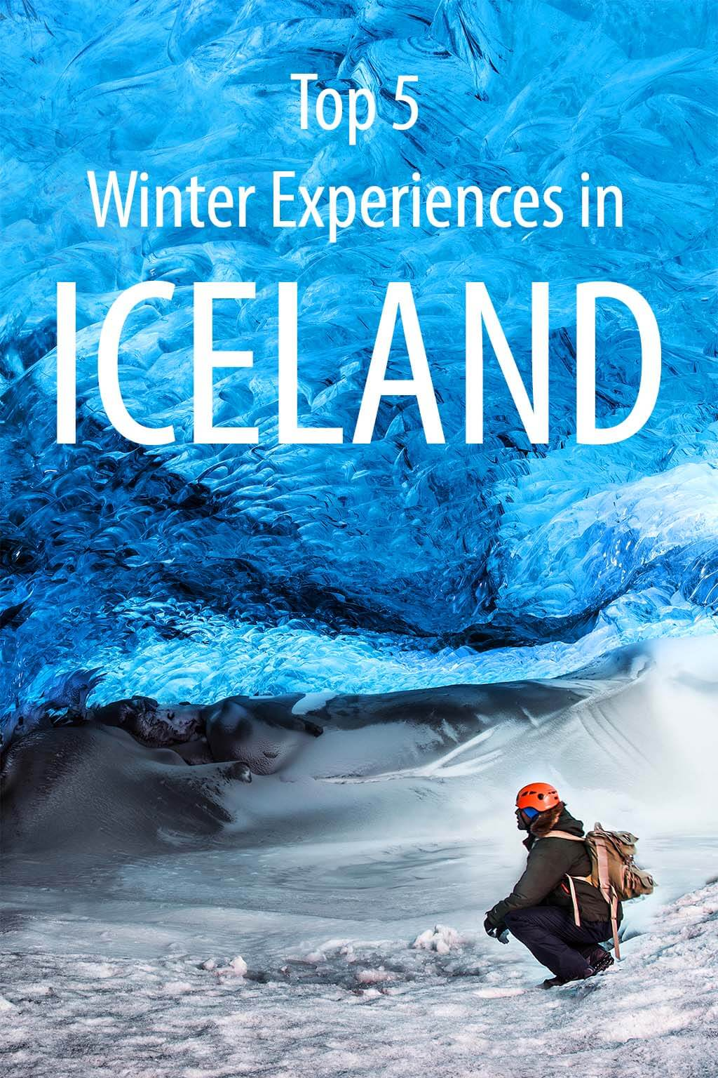 5 incredible winter experiences in Iceland for your bucket list or for the next trip. Wouldn't you travel to Iceland in winter for this?