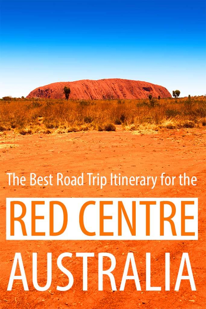The best Australia road trip itinerary for the Red Centre