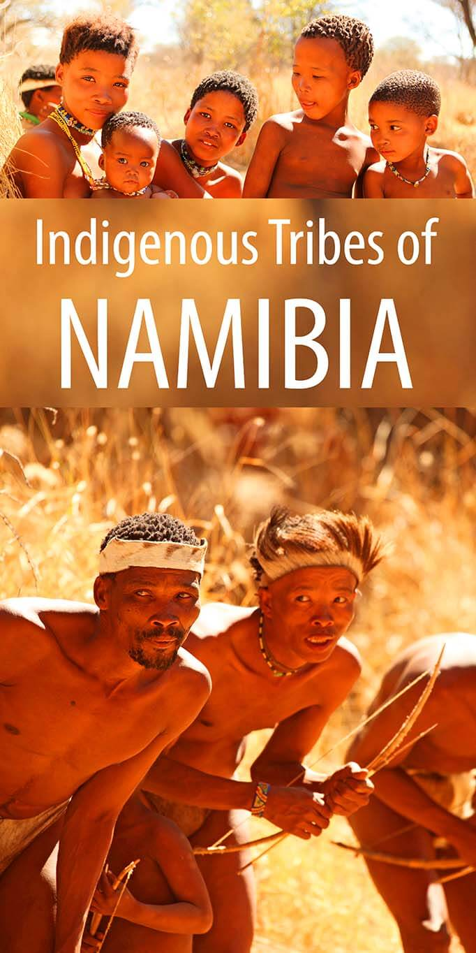 All you need to know for visiting the indigenous tribes in Namibia. Meet Himba, San (Bushmen), Damara and Hereo tribes.