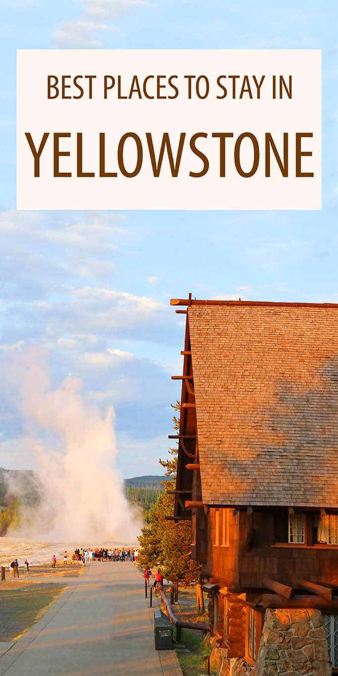 Complete accommodation guide for Yellowstone National Park