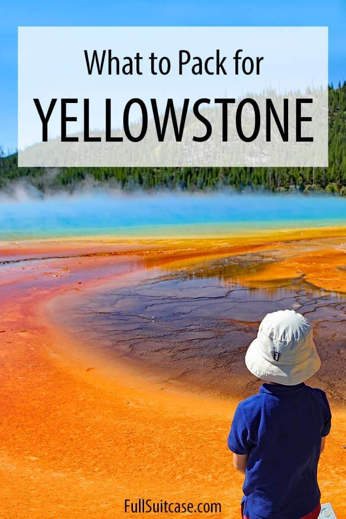 What to pack for Yellowstone