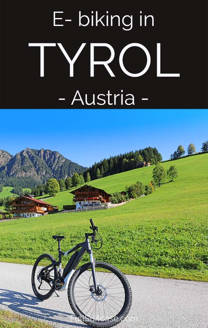 Electric bike tour in Tyrol is a great way to explore the mountains in Austria