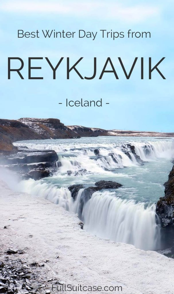 Hand-picked selection of the very best Iceland day trips from Reykjavik in winter