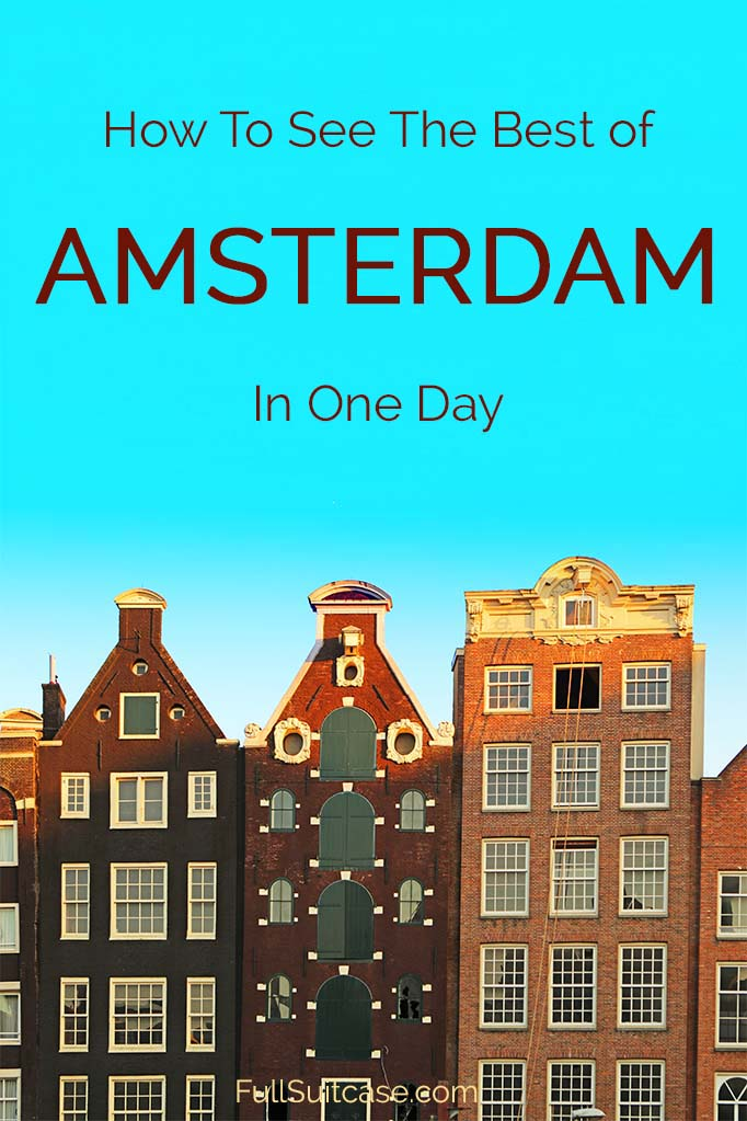 What to see in Amsterdam in one day - no-nonsense practical guide to the best places of #Amsterdam, including the map. #Netherlands #Amsterdamcity