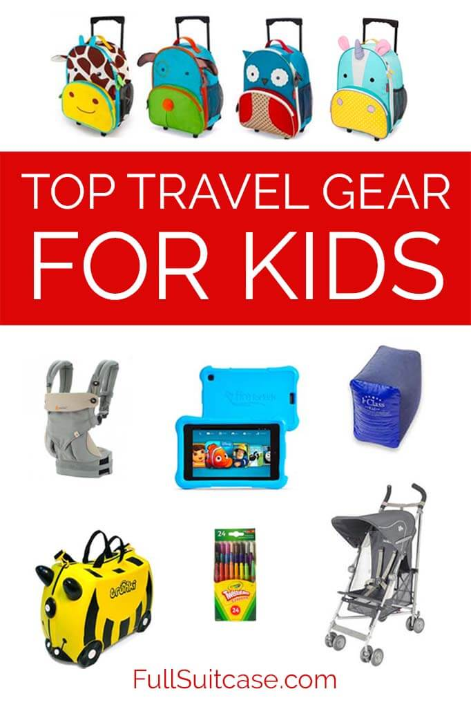 Best kids travel gear and timeless products for babies, toddlers, and young children