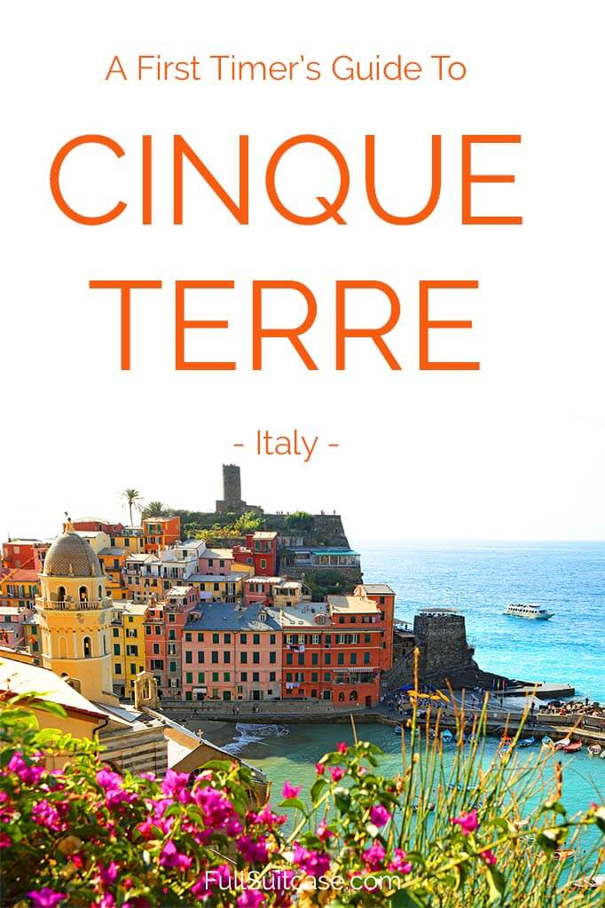 Ultimate travel guide to visiting Cinque Terre in Italy. Answers to all FAQ