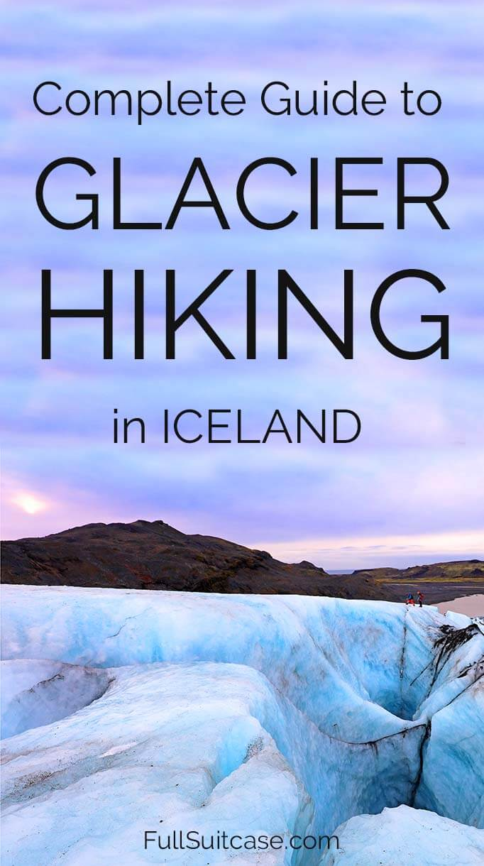 Glacier hike in Iceland: our experience and practical tips for your trip