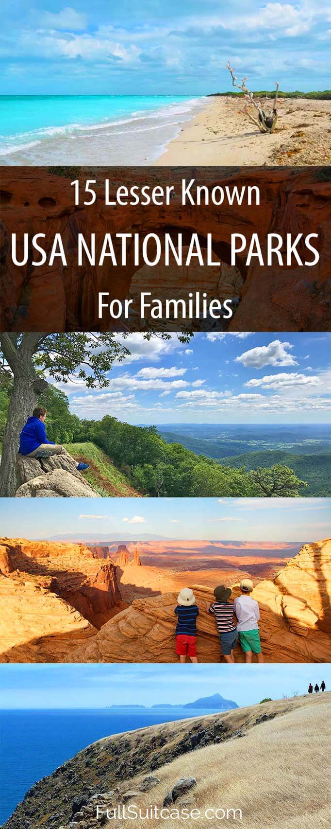 15 amazing less known American national parks for a family vacation without the crowds #nationalparks #familyvacation