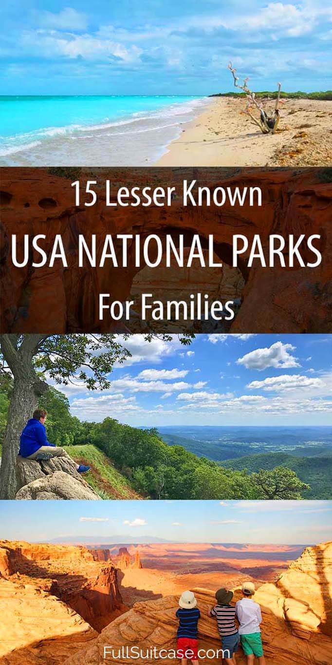 15 amazing lesser known American national parks for a family vacation without the crowds