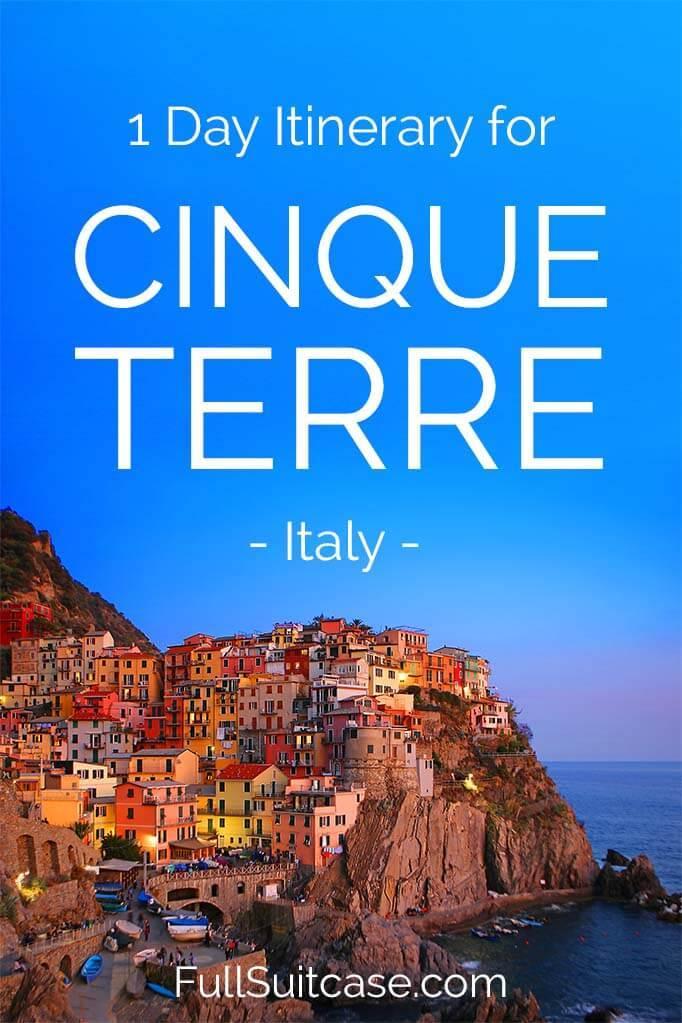 Cinque Terre 1 day itinerary