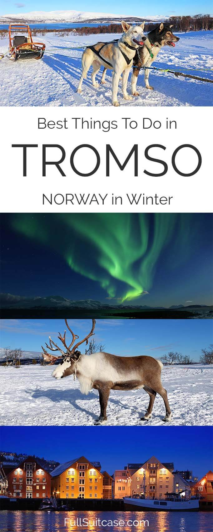 Best things to do in Tromso in winter - Arctic winter wonderland in Northern Norway