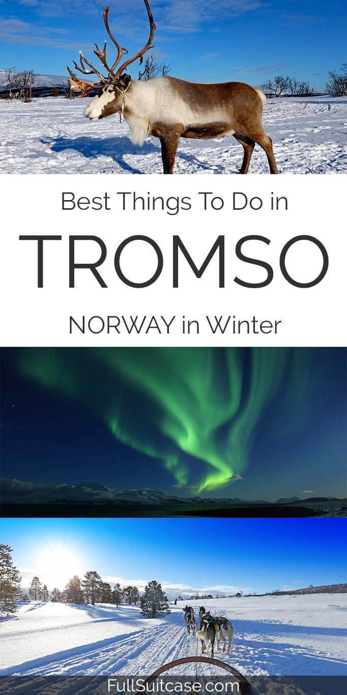 Best things to do in Tromso in winter (Norway)