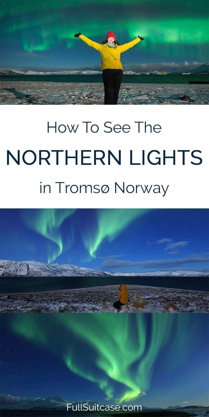 Practical guide that answers all the questions about watching the Northern Lights in Tromso, Northern Norway