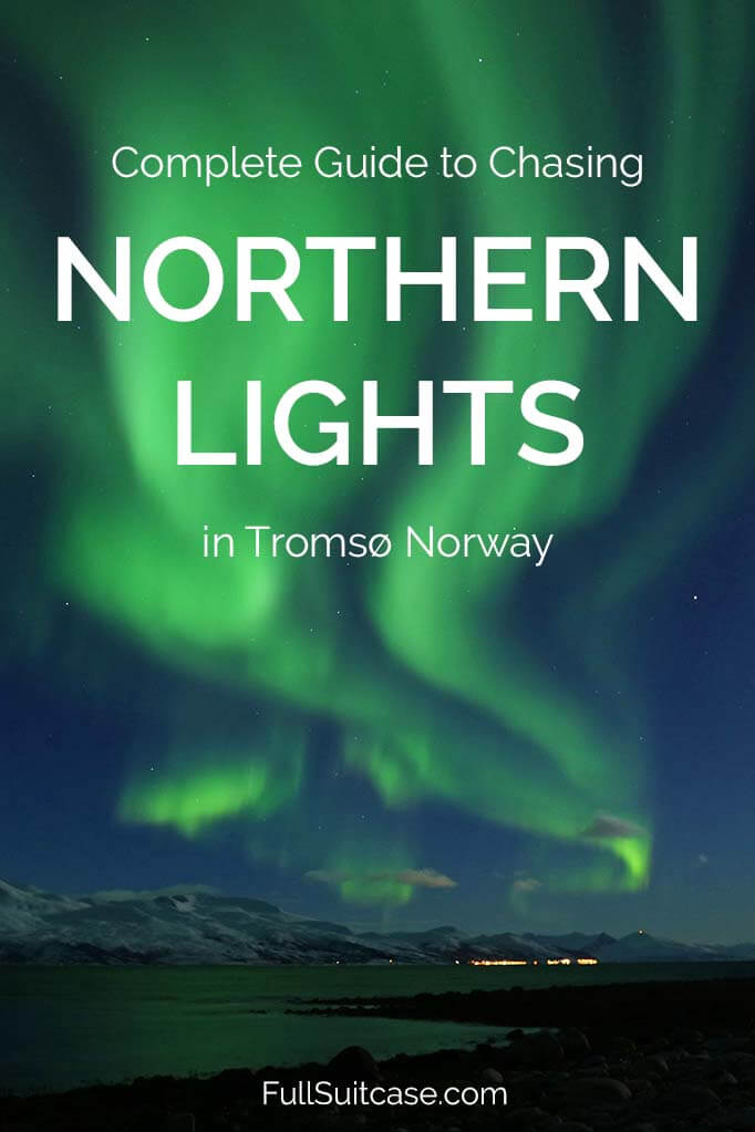 Practical information and tips for seeing Northern Lights in Tromso Norway