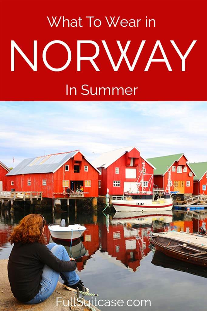 What to wear and what to pack when traveling to Norway in summer months (June-July-August)