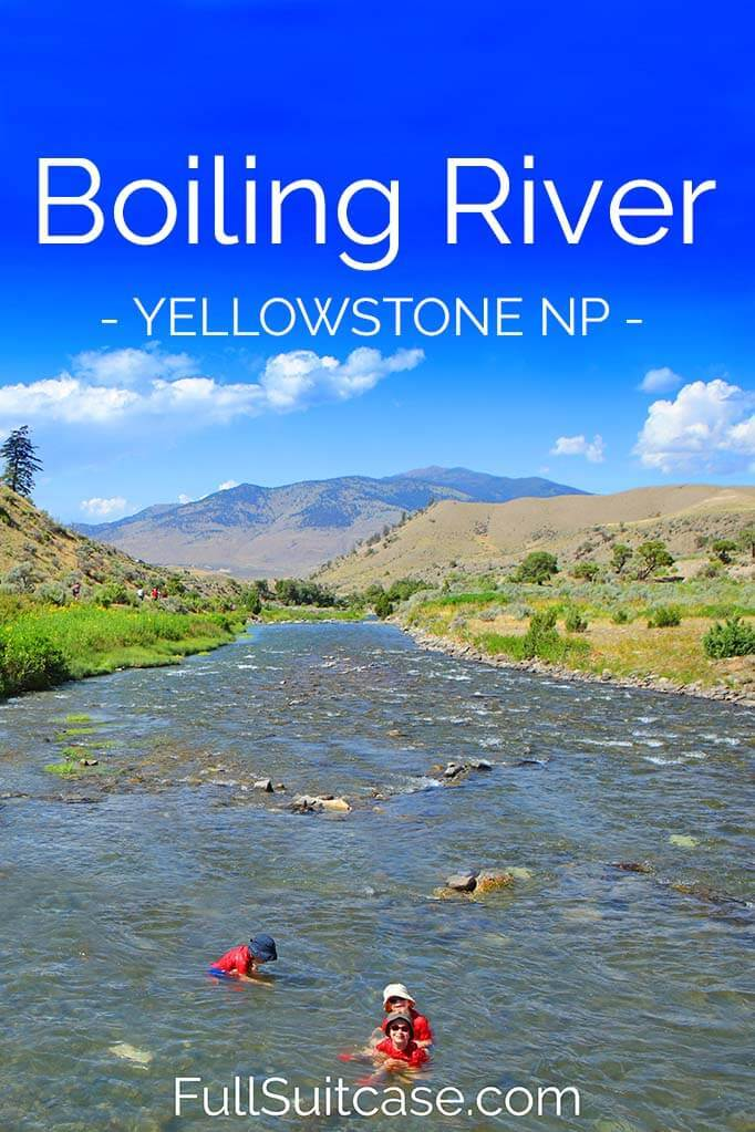 Complete guide to visiting and bathing in Boiling River in Yellowstone National Park in the USA