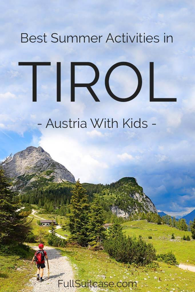 Best things to do in Austrian Tyrol with kids in summer