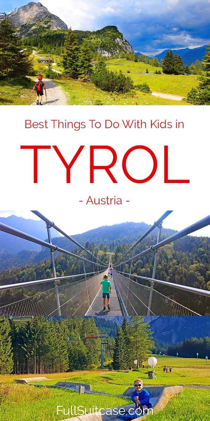 How to Spend an Unforgettable Family Holiday in Austrian Tyrol with kids in summer