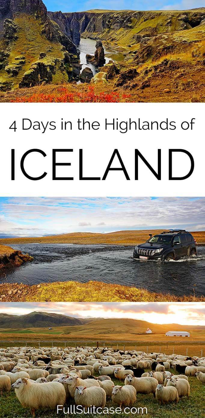 Icelandic highlands itinerary for 4 days