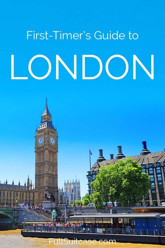 First-timer's guide to London - practical tips for visiting London for the first time