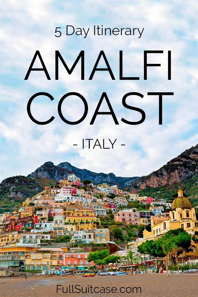 Suggested 5 day itinerary for the Amalfi Coast in Italy