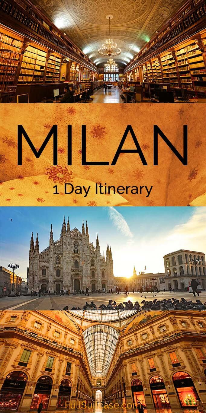 What to do in Milan for a day - itinerary, walking map and practical tips