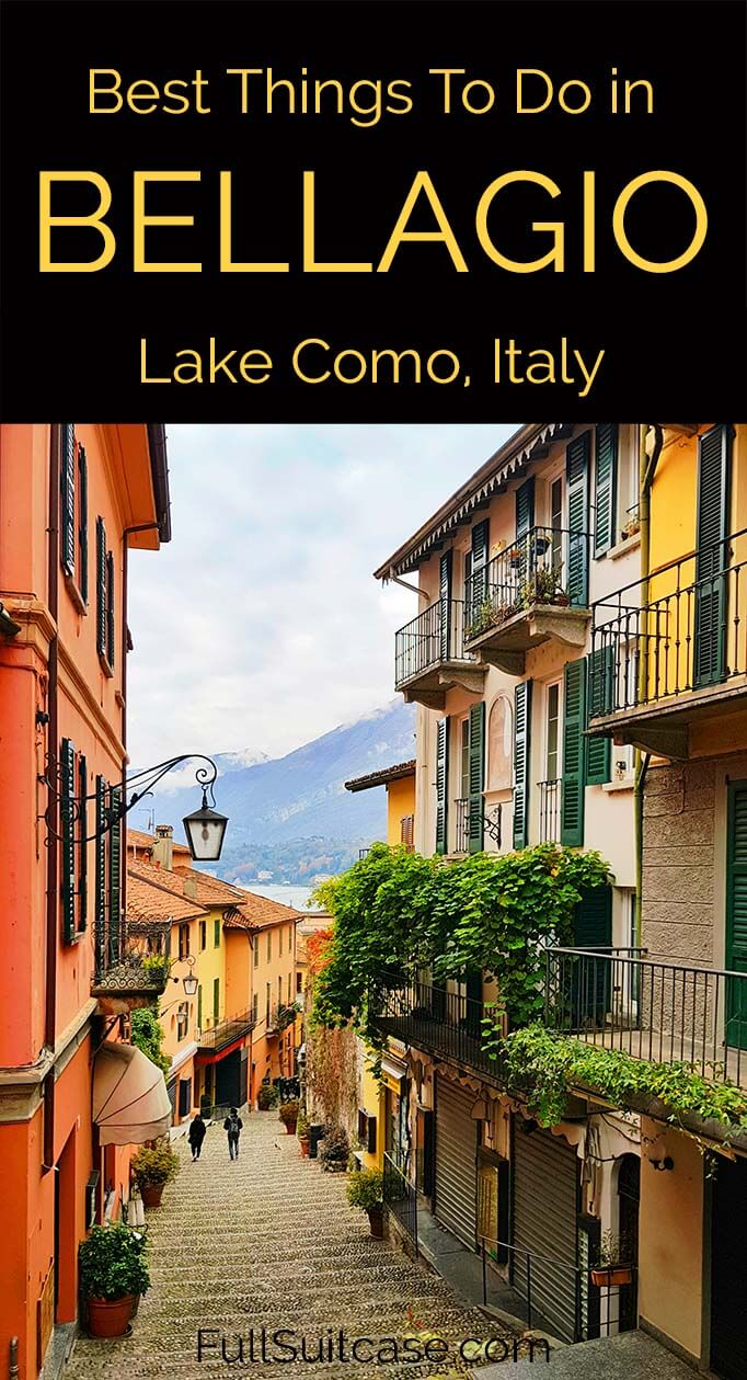 Best things to do in and near Bellagio Lake Como in Italy