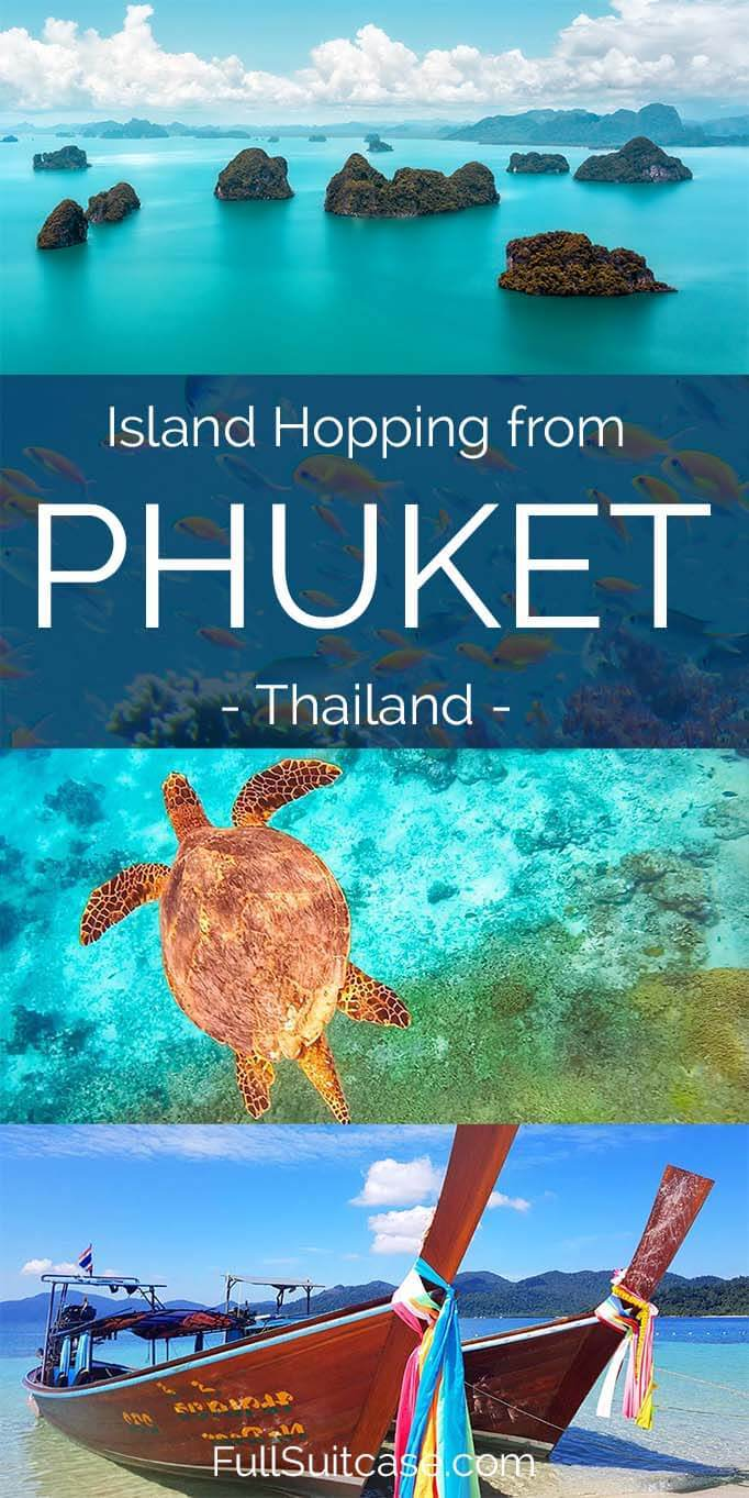 Complete guide to Phuket island hopping in Thailand - best islands to see and practical tips how to visit