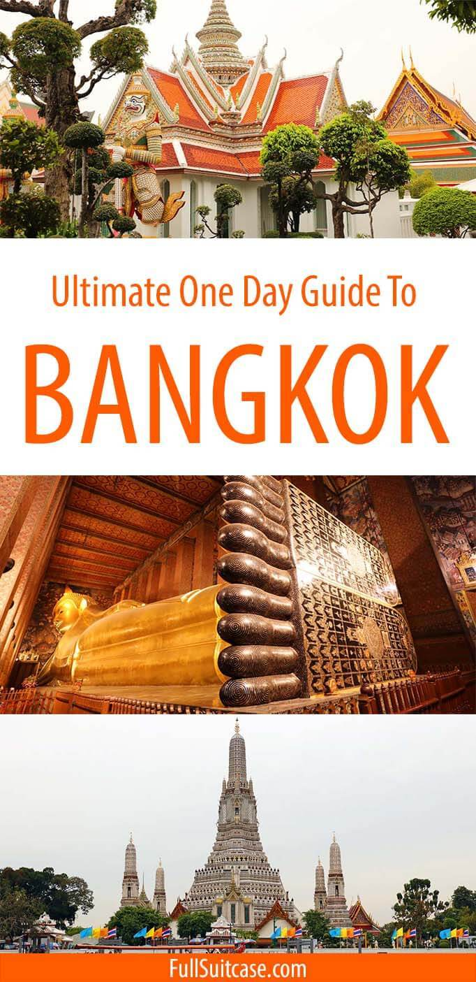 How to see the best of Bangkok in one day - itinerary and practical tips