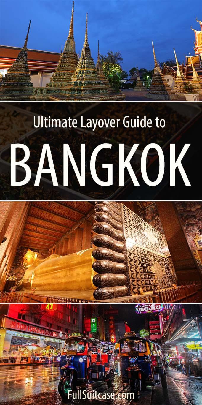 One day in Bangkok. How to see the main highlights of the city on a 12 hour layover