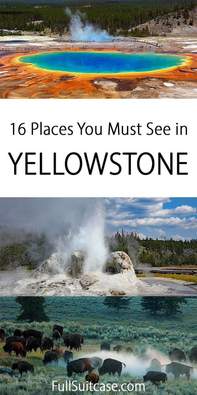 All the main Yellowstone attractions that you really have to see