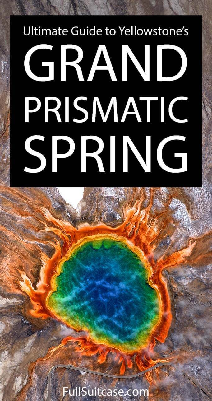 Visit Grand Prismatic Spring in Yellowstone National Park - all your questions answered