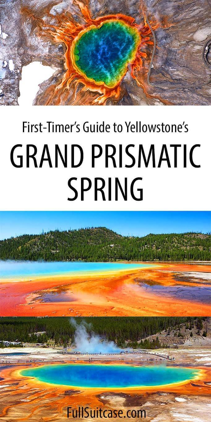 What to know before visiting Midway Geyser Basin and Grand Prismatic Spring in Yellowstone