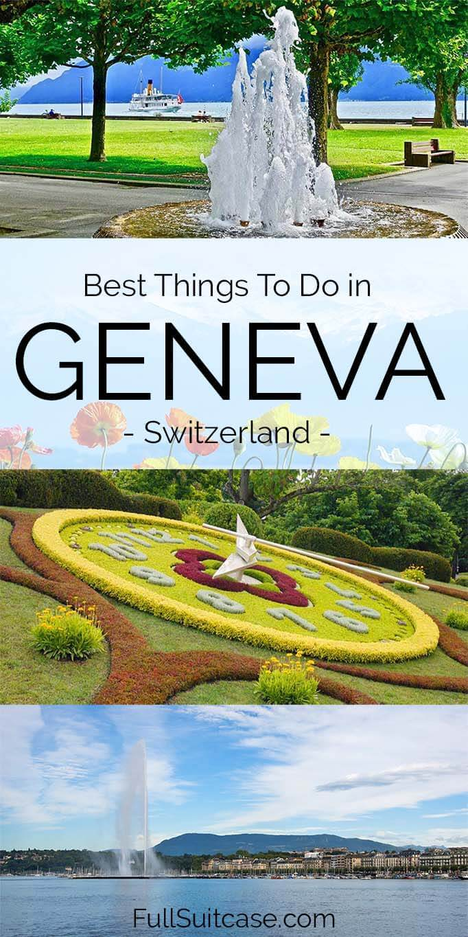 Things to do in Geneva Switzerland and suggestions on how to see the best of the city in one day